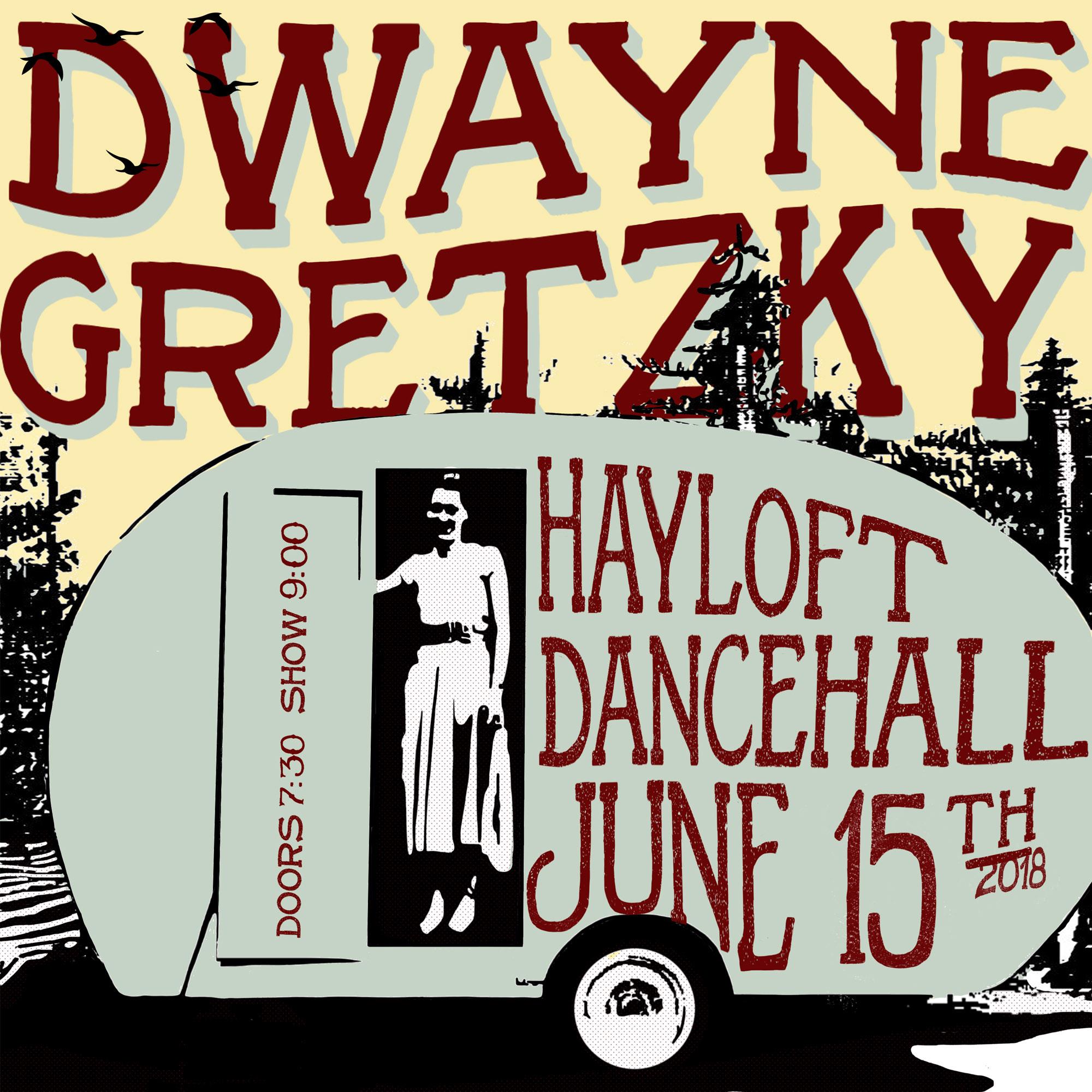 Dwayne Gretzky Hayloft