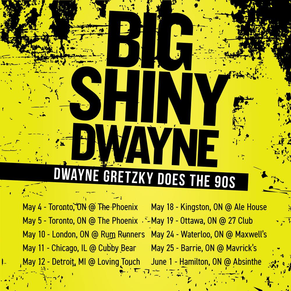 Big Shiny Dwayne Tour 2018